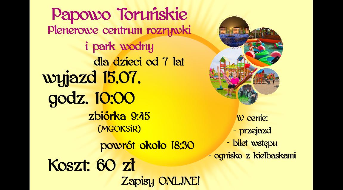 Odjazdowe środy! Wycieczka do Centrum Rozrywki w Papowie Toruńskim.